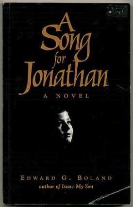 A Song for Jonathan. Edward G. BOLAND.