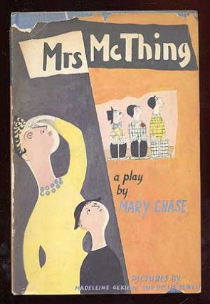 Mrs. McThing. Mary CHASE