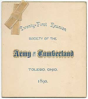 [Invitation]: Twenty-First Reunion Society of the Army of the Cumberland Toledo, Ohio, 1890