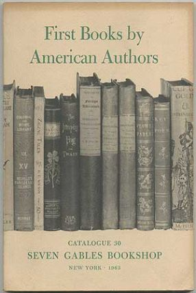 Catalogue 30: First Books by American Authors