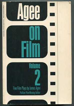 Agee on Film: Volume Two: Five Film Scripts. James AGEE