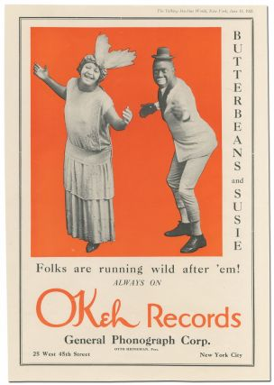 [Broadside]: Butterbeans and Susie. Folks are running wild after 'em! Always on Okeh Records