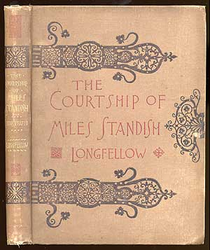 The Courtship Of Miles Standish. Henry Wadsworth LONGFELLOW