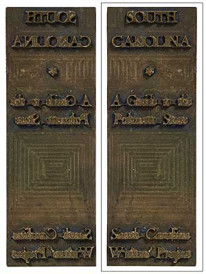 Brass binding die-stamp for]: South Carolina. A Guide to the Palmetto State
