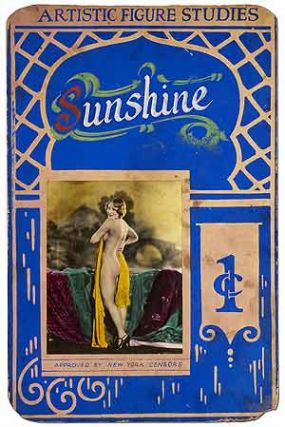 [Advertising poster]: Artistic Figure Studies. Sunshine. 1c[ent]. Approved by New York Censors