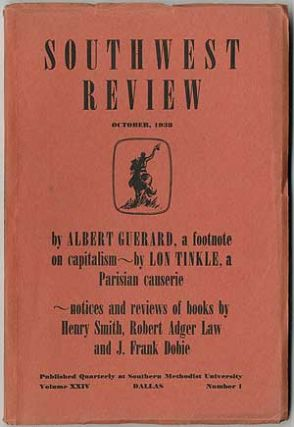 Southwest Review - October 1938 (Volume XXIV, Number 1). J. Frank DOBIE, Robert Adger Law, Henry...