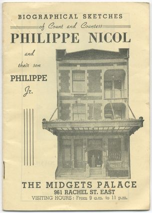 Biographical Sketches of King and Queen of All Midgets Count and Countess Philippe Nicol and...