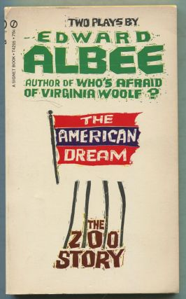 The American Dream and The Zoo Story: Two Plays. Edward ALBEE