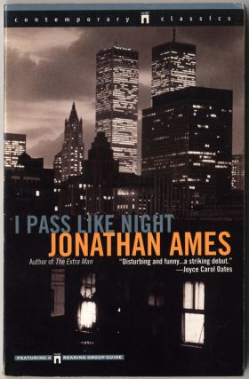 I Pass Like Night. Jonathan AMES.