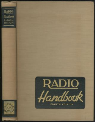 "The ""Radio"" Handbook: Eight Edition"