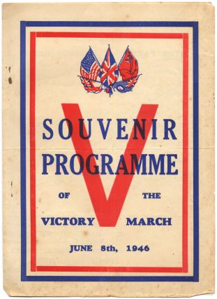 Souvenir Programme of the Victory March June 8th, 1946