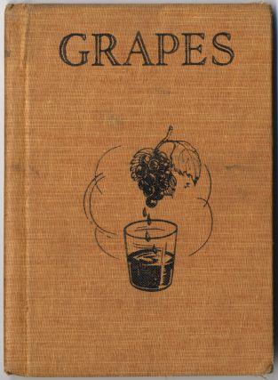 Grapes Compiled by Workers of the War Services Project of the Work Projects Administration in the Commenwealth of Pennsylvania