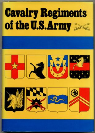 Cavalry Regiments of the US Army