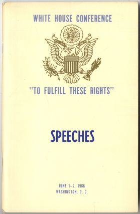 "(Cover title): White House Conference ""To Fulfill These Rights"" Speeches. June 1-2, 1966"