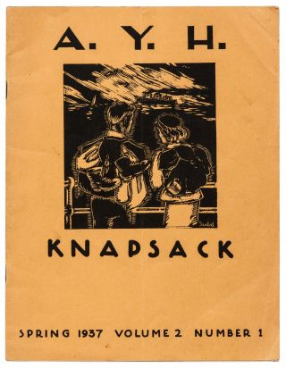 A.Y.H. Knapsack. Volume 2, Numbers 1-3. Spring-Autumn, 1937