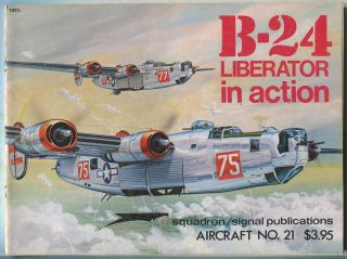 B-24 Liberator in Action: Aircraft No. 21. Steve BIRDSALL.