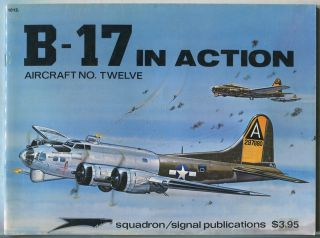 B-17 in Action: Aircraft No. 12. Steve BIRDSALL.