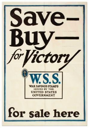 (Broadside): Save - Buy- for Victory W.S.S. War Savings Stamps Issued by the Unites States Government for Sale Here