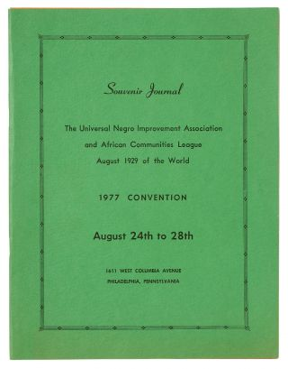 Souvenir Journal The Universal Negro Improvement Association and African Communities League...