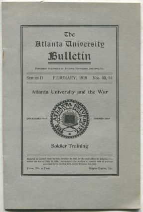 The Atlanta University Bulletin: February, 1919, Series II, Nos. 33, 34