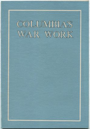 Columbia's War Work. Alumni Federation of Columbia University.