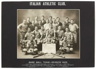 Photograph]: Italian Athletic Club. Base Ball Team -- Season 1909. Barre, Vermont