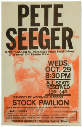 Broadside): Pete Seeger. Benefit Concert for Menominee Indians Legal Defense & Wisconsin Civil...