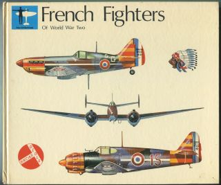 French Fighters of World War Two: Volume One. John F. BRINDLEY.