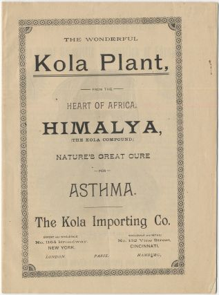 The Wonderful Kola Plant, from the Heart of Africa. Himalya, (The Kola Compound.) Nature's Great...