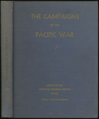 The Campaigns of the Pacific War: United States Strategic Bombing Survey (Pacific), Naval Analysis Division