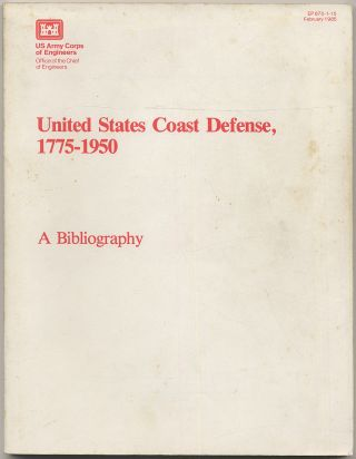 United States Coast Defense, 1775-1950: A Bibliography