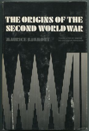 The Origins of the Second World War. Maurice BAUMONT.