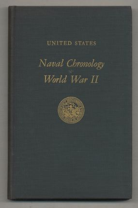 United States Naval Chronology, World War II Prepared in the Naval History Division Office of the Chief of Naval Operations, Navy Department