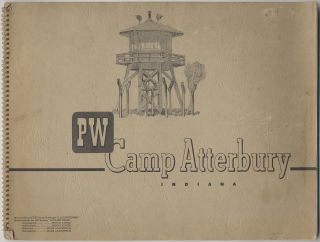 Prisoner of War Camp, Camp Atterbury, Indiana, U.S.A.: John L. Gammell, Colonel, U.S. Army Commanding. Hans ANDRITSCH.
