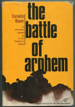 The Battle of Arnhem. Cornelis BAUER.