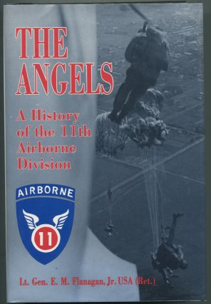 The Angels: A History of the 11th Airborne Division