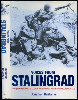Voices from Stalingrad. Jonathan BASTABLE.