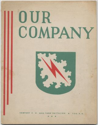Our Company. Company C. 45th Tank Battalion. 13th A.D. Russell BECKWITH.