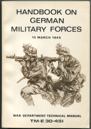 TM-E 30-451: Handbook on German Military Forces, War Department, 15 March, 1945
