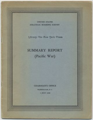 United States Strategic Bombing Survey: Summary Report (Pacific War)