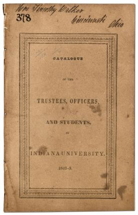 Catalogue of the Trustees, Officers, and Students, of Indiana University, 1842-3