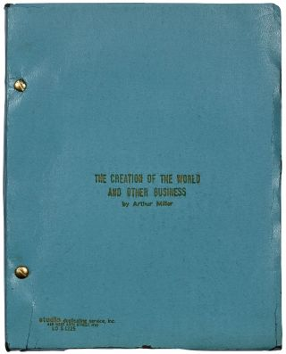 Playscript]: The Creation of the World and Other Business. A Catastrophic Comedy. Arthur MILLER