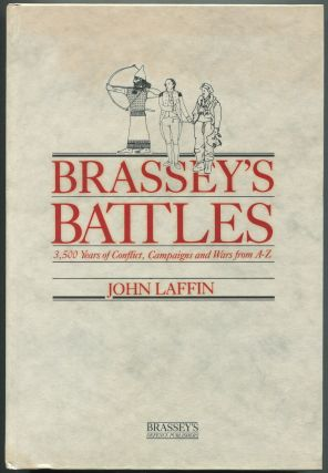 Brassey's Battles: 3,500 Years of Conflict, Campaigns and Wars from A-Z