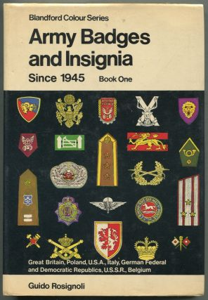 Army Badges and Insignia Since 1945: Book One: Great Britain, Poland, U.S.A., Italy, German Federal and Democratic Republics, U.S.S.R., Belgium