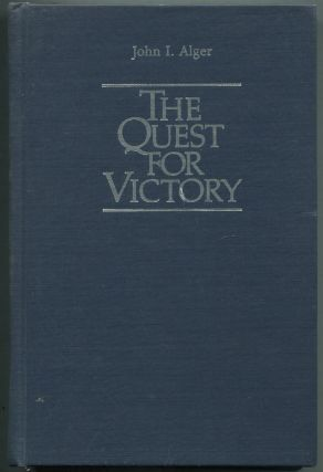 The Quest for Victory: The History of the Principles of War