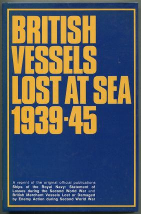 British Vessels Lost at Sea 1939-45
