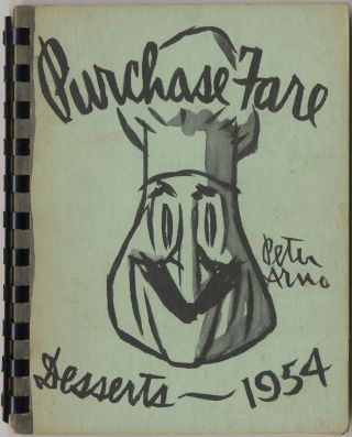 [Cover title]: Purchase Fare Desserts - 1954. Peter ARNO.