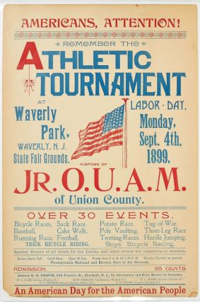 Broadside]: Americans, Attention! Remember the Athletic Tournament at Waverly Park, Waverly, N.J....