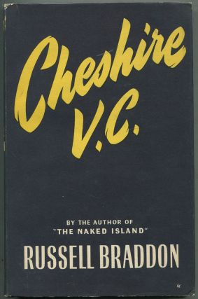 Cheshire V.C.: A Study of War and Peace. Russell BRADDON