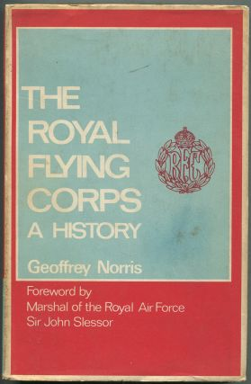 The Royal Flying Corps: A History